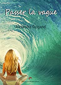 Passer la vague par Guigand