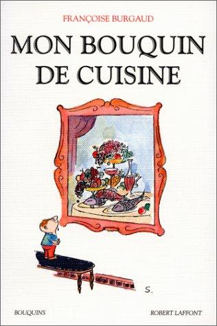 Mon bouquin de cuisine par Françoise Burgaud