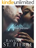"""Again for the First Time: A Standalone in the """"Again for the First Time"""" Family Saga"""