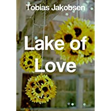 Lake of Love (Danish Edition)