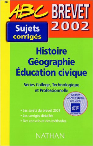Brevet 2002 Histoire Géographie Education civique