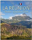 Horizont La Réunion - Paradies im Indischen Ozean: 160 Seiten Bildband mit über 230 Bildern - STÜRTZ Verlag -
