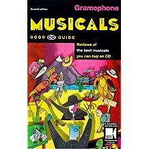 Gramophone Musicals Good CD Guide