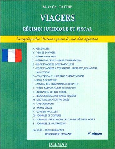 Viagers, 9e édition. Régime juridique et fiscal
