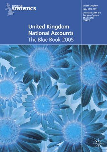 United Kingdom National Accounts 2005: The Blue Book (Office for National Statistics) por NA NA