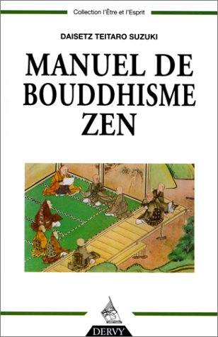 Manuel de bouddhisme zen par Daisetz Teitaro Suzuki