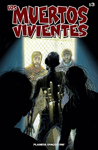 Los muertos vivientes #13: Seguridad tras los barrotes