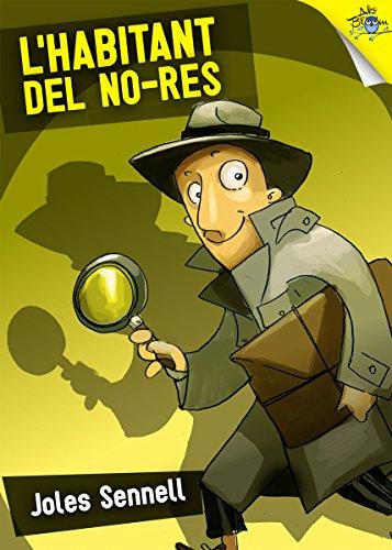 L'habitant del no res (Detectiu sense blanca Book 2) (Catalan Edition)