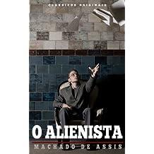 O Alienista (Portuguese Edition)