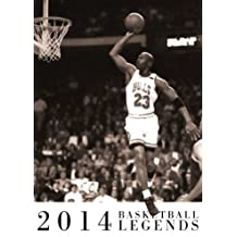 Basketball Legends 2014 Calendar