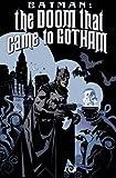 Batman: The Doom That Came To Gotham.