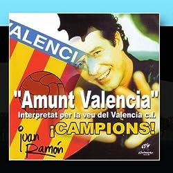 Amunt Valencia - ¡Campions!