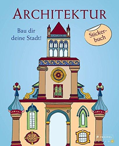 Architektur - Bau dir deine Stadt!: Stickerbuch Buch-Cover