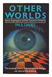 Other Worlds by P.C.W. Davies (1980-04-01)