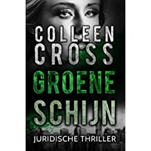 Groene schijn: juridische thriller (Katerina Carter juridische thrillerserie Book 4)