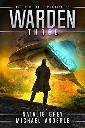 Warden (The Vigilante Chronicles Book 3) (English Edition)