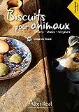 Recettes de biscuits pour animaux...