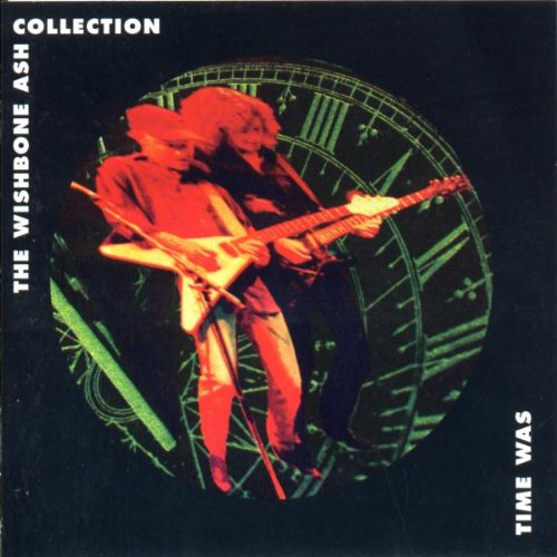 Wishbone Ash: Time Was - Collection (Audio CD)