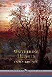 Wuthering Heights (Barnes & Noble Signature Editions) by Emily Bronte (2013-02-07)
