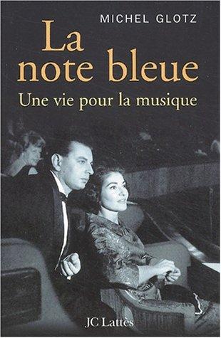 La Note bleue : Une vie pour la musique