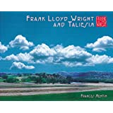 Frank Lloyd Wright and Taliesin