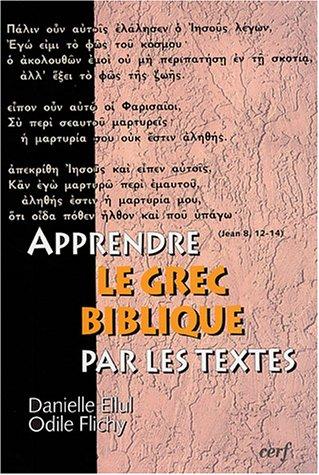Apprendre le grec biblique par les textes (1Cédérom)