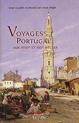 Voyages au Portugal : Aux XVIIIe et XIXe siècles