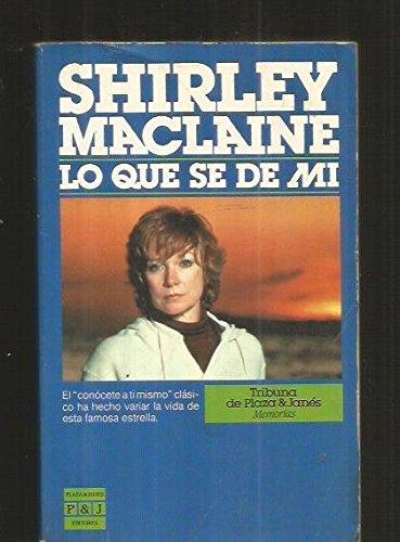Descargar Libro Lo que se de mi (New Format) de Shirley MacLaine