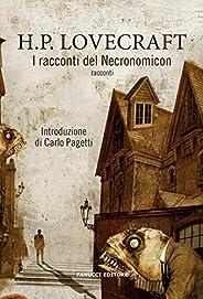 Il racconti del Necronomicon. Vecchia ediz.