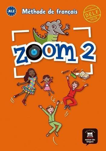 Zoom: Livre De L'Eleve 2 par Jean François Moulière, Claire Quesney, José Segura