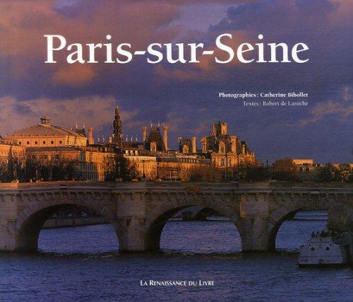 Paris-sur-Seine par Catherine Bibollet, Robert de Laroche