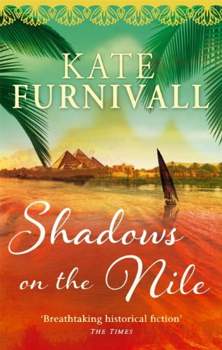 Shadows on the Nile: 'Breathtaking historical fiction' The Times (English Edition) Rosanna Olive