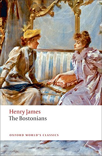 The Bostonians (Oxford World's Classics)