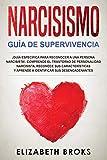 Narcisismo: ¡Guía Específica para Reconocer a una Persona Narcisista!. Comprende el Trastorno de Personalidad Narcisista, Reconoce sus Características ... (AutoAyuda: Guía de Psicología Humana)