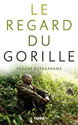 Le regard du gorille (Documents)