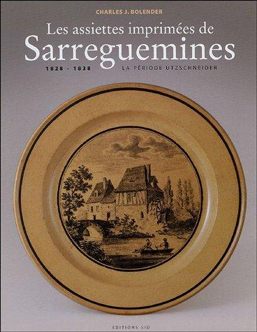 Les assiettes imprimées de Sarreguemines : 1828-1838 La période Utzschneider