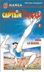 Olive & Tom, Captain Tsubasa World Youth, tome 3 : Vers la gloire...