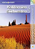 Kalifornien & Südwesten USA - Horst Schmidt-Brümmer, Carina Sieler