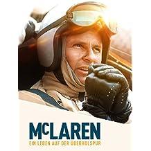 McLaren – Ein Leben auf der Überholspur