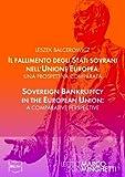 Il fallimento degli Stati sovrani nell'Unione Europea: una prospettiva comparata