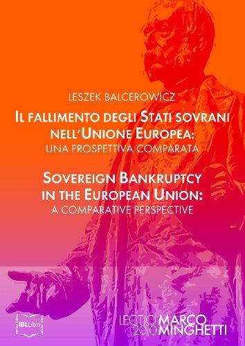 Il fallimento degli Stati sovrani nellUnione Europea: una prospettiva comparata