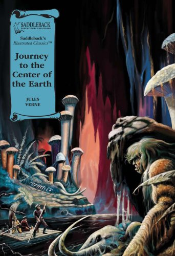 Journey to the Center of the Earth (Saddleback's Illustrated Classics)