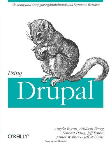 Portada del libro Using Drupal by Angela Byron (2008-12-26)