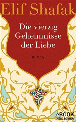 Buchseite und Rezensionen zu 'Die vierzig Geheimnisse der Liebe' von Elif Shafak