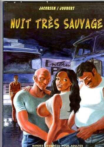 Nuit Tres Sauvage