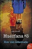 Huérfana # 8 (Spanish Edition)