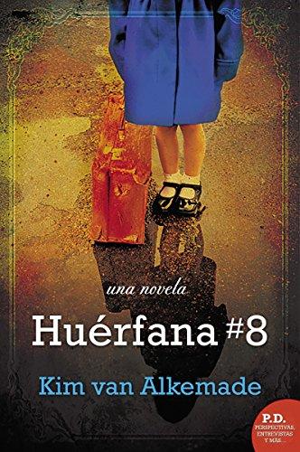 Huerfana # 8 por Kim van Alkemade