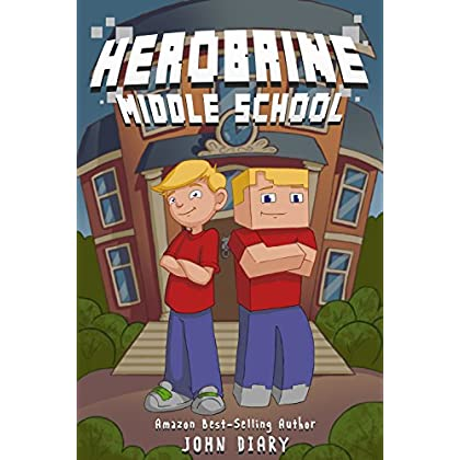 Herobrine Middle School: A Minecraft Book (English Edition)