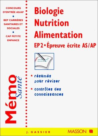 BIOLOGIE NUTRITION ALIMENTATION. : EP 2, Epreuve écrite AS/AP