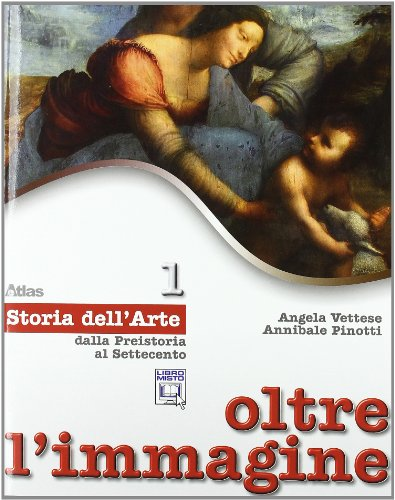 Oltre l'immagine. Storia dell'arte. Con 30 schede. Con espansione online. Per la Scuola media: 1